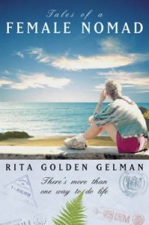 9781869414900: Tales of a Female Nomad: Living at Large in the World (First Printing)