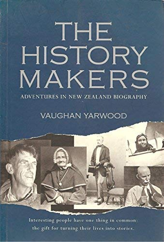 9781869415419: History Makers : Adventures in New Zealand Biography