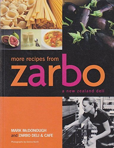 9781869415815: More Recipes from Zarbo, a New Zealand Deli
