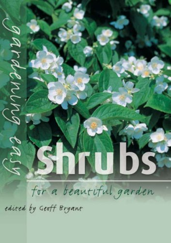 Gardening Easy: Shrubs (1869416457) by GEOFF BRYANT