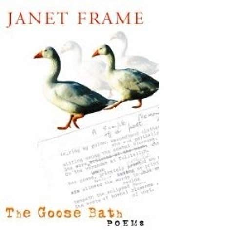The Goose Bath: Poems: Janet Frame