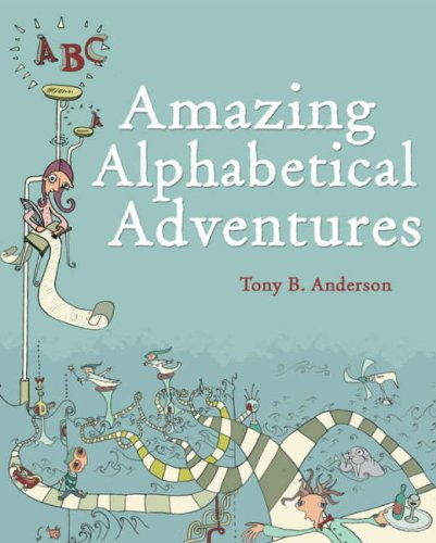 9781869418762: Amazing Alphabet Adventures