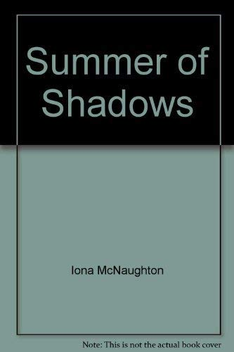 Summer of Shadows: Iona McNaughton