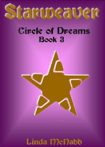 Starweaver (Circle of Dreams): McNabb, Linda