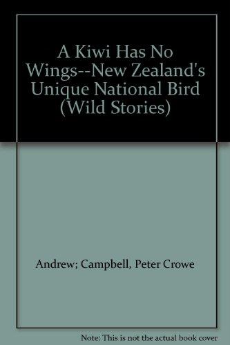 A Kiwi Has No Wings--New Zealand's Unique