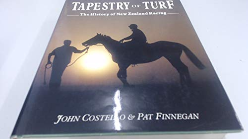 9781869470319: Tapestry of turf: The history of New Zealand racing, 1840-1987