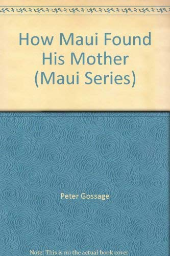 9781869485771: How Maui Found His Mother (Maui Series)