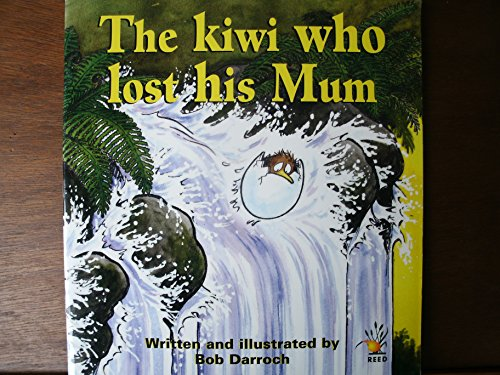 9781869487461: The Kiwi who Lost His Mum