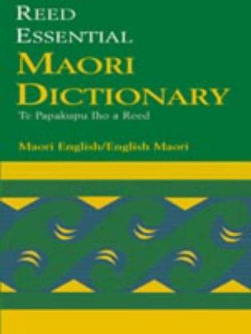 9781869489830: The Reed Essential Maori Dictionary: Maori-English, English-Maori (English and Maori Edition)