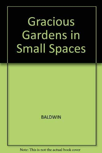 9781869500689: Gracious Gardens in Small Spaces: A New Zealand Guide ...