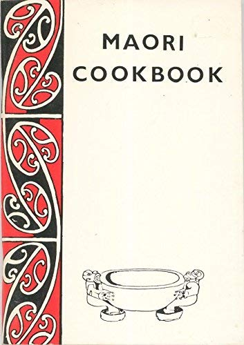 Maori Cookbook: Unknown