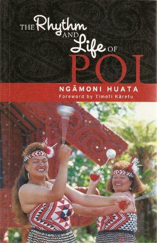 9781869502737: The Rhythm and Life of Poi