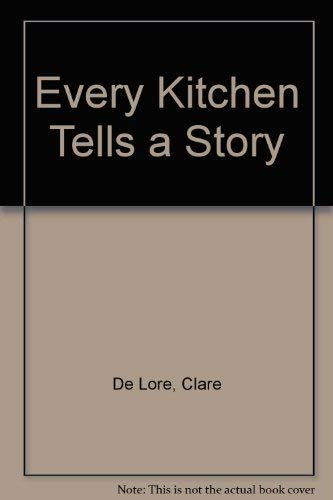 Every Kitchen Tells a Story: De Lore, Clare