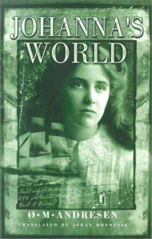 Johanna's World: Andresen, Oystein Molstad
