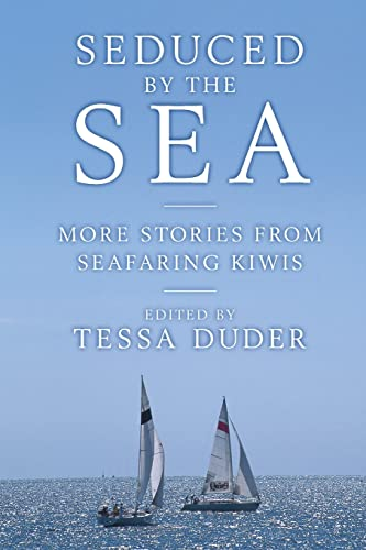 Seduced by the Sea: More Stories from: Tessa Duder