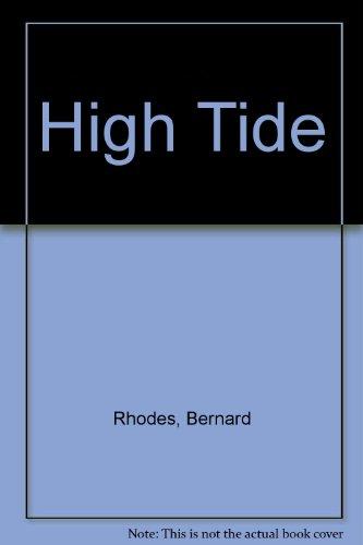 High Tide: Rhodes, Bernard