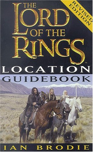 The Lord of the Rings location guidebook.: Brodie, Ian