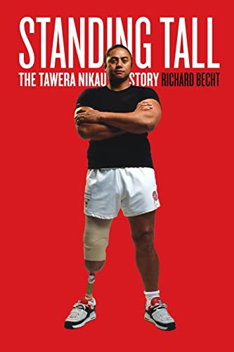 Standing Tall: The Tawera Nikau Story (1869505336) by Richard Becht