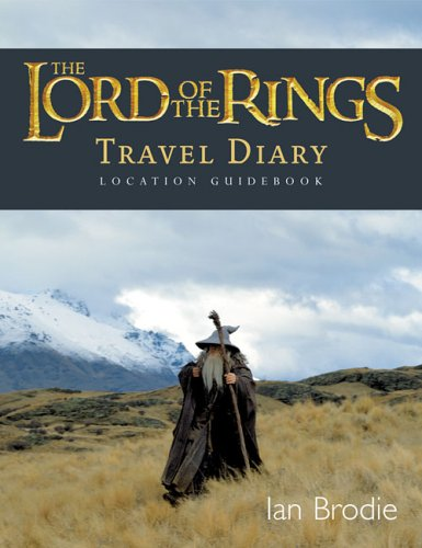 9781869505509: The Lord of the Rings Location Guidebook: Travel Diary