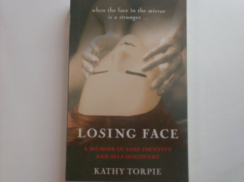 9781869505783: Losing Face: A Memoir of Lost Identity and Self-discovery