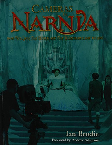 9781869505806: Cameras in Narnia: How the Lion, the Witch and the Wardrobe Came to Life