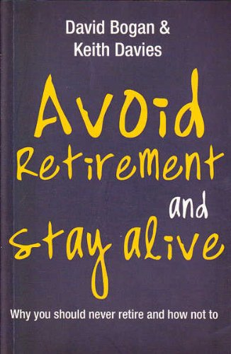 9781869506261: Avoid Retirement and Stay Alive