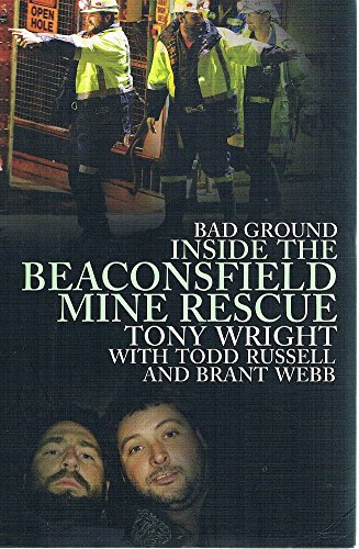 9781869506438: Bad Ground: Inside the Beaconsfield Mine