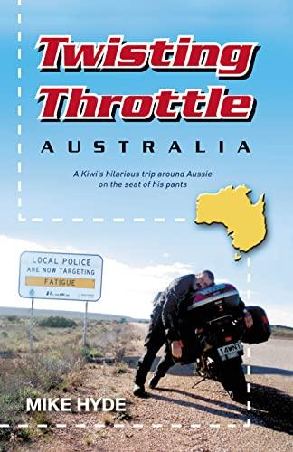 Twisting Throttle Australia: Mike Hyde
