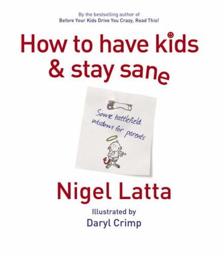 9781869506612: How to Have Kids and Stay Sane