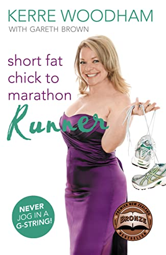 9781869506704: Short Fat Chick to Marathon Runner
