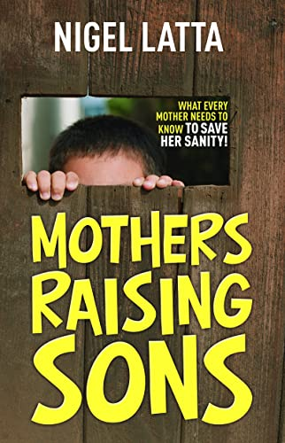9781869507848: Mothers Raising Sons