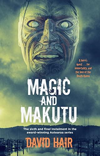 Magic and Makutu (Paperback): David Hair