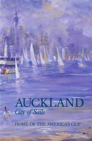 Auckland: City of Sails: O'Gorman, Lance
