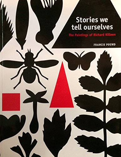 9781869534431: Stories We Tell Ourselves: The Paintings of Richard Killeen