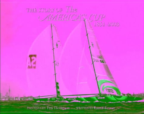 9781869535391: The Story of the America's Cup 1851-2003