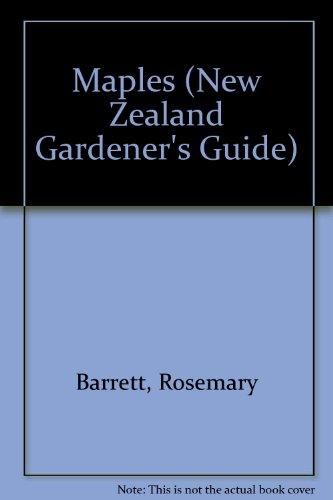 9781869535728: Maples (New Zealand Gardener's Guide)