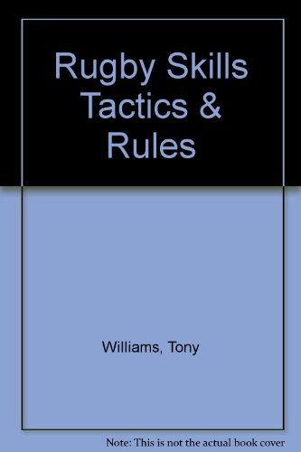 9781869537159: Rugby Skills Tactics & Rules