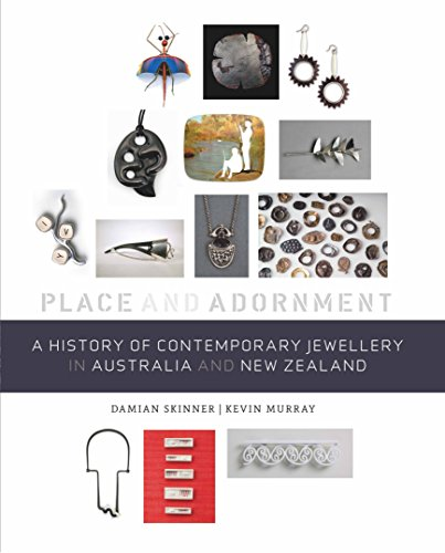 A History of Contemporary Jewellery in Australia and New Zealand (Hardcover): Damian Skinner