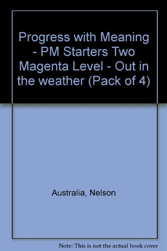 9781869556402: PM Magenta Starters Two - Out in the Weather (X4).: Magenta Level (Progress with Meaning)