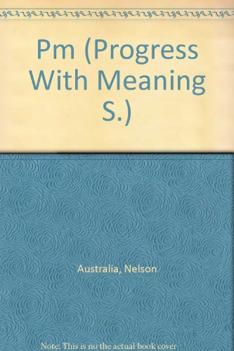 Progress with Meaning - PM Starters Two: Australia, Nelson