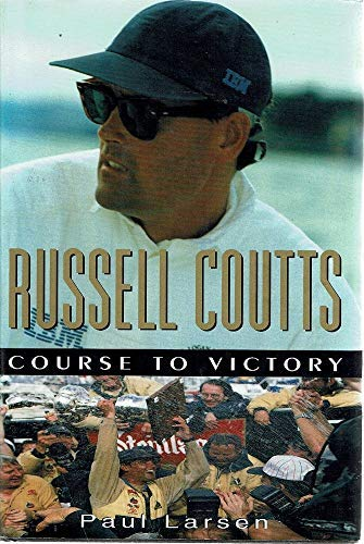 9781869583460: Title: Russell Coutts Course to victory