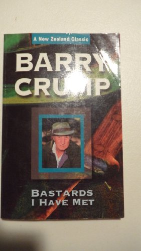 BASTARDS I HAVE MET: Crump, Barry