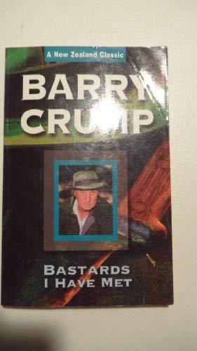 Bastards I Have Met (A New Zealand: Barry Crump