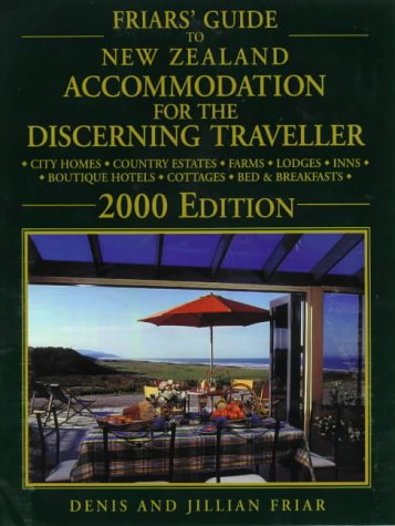 9781869587307: Friars' Guide to New Zealand Accommodation for the Discerning Traveller