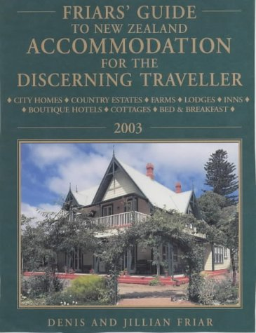 9781869589066: Friars' Guide to New Zealand Accommodation for the Discerning Traveller