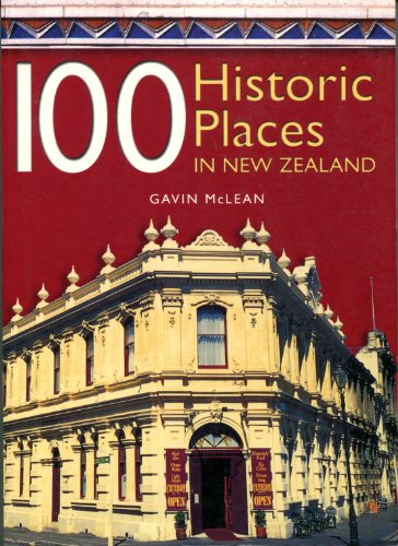 9781869589202: 100 historic places in New Zealand