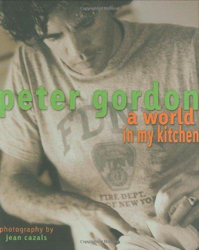 9781869589691: Peter Gordon: World In My Kitchen