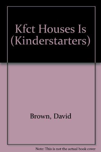 Kfct Houses Is (Kinderstarters): Brown, David