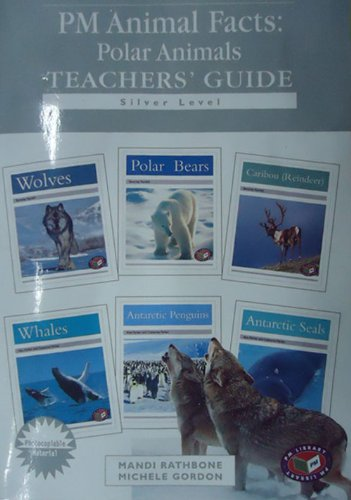 9781869613952: PM Silver Animal Facts Polar Animals Teacher's Guide (Progress with Meaning)