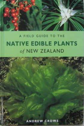 9781869620073: A Field Guide to the Native Edible Plants of New Zealand